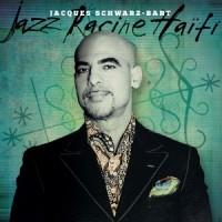 Jazz Racine Haïti Jacques Schwarz-Bart-web