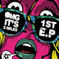 5-Miles-To-Midnight---OMG-It's-5-Miles-1st-EP-web