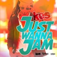 Kes- Just Wanna Jam-web
