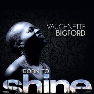 vaughnette bigford - born to shine-web