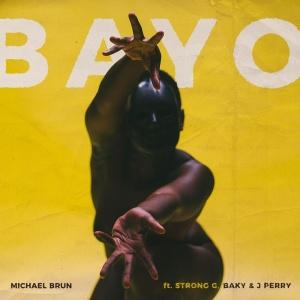 Michael Brun - Bayo.jpg