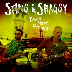 sting shaggy - dont make me wait
