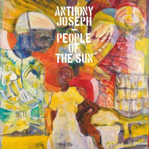 Anthony Joseph - People of the sun-web
