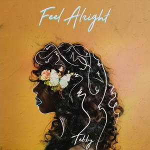 tebby-feell-alright
